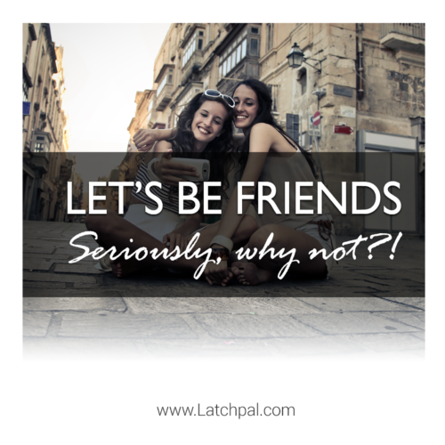 Let's be mommy friends, here's why